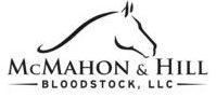McMahon & Hill Bloodstock,LLC